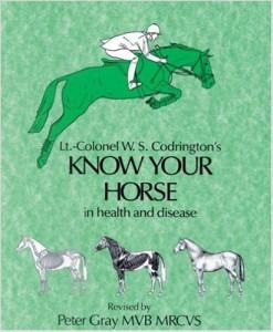 KNOW YOUR HORSE veterinary books (W.S. Codrington)